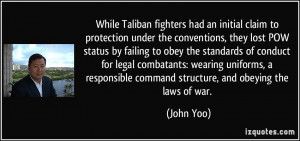 While Taliban fighters had an initial claim to protection under the ...