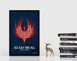 Battlestar Galactica Quote Poster - 11 x 17