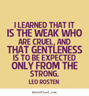 Leo Quotes And Sayings Leo rosten's famous quotes