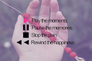 ... quotes life picture quotes memories picture quotes moments picture