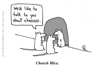 Funny Religious Joke - we'd like to talk to you about cheeses. church ...