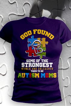 Being an autism mom requires strength. And we applaud you. Autism ...