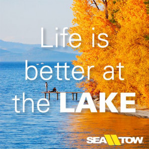 Life is better at the lake Quotes Boatquot, Boats Quotes, Quotes Words