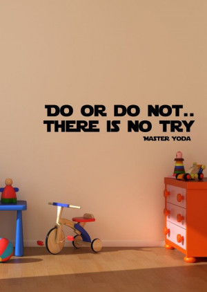 Great words from Master Yoda! Master Yoda quote wall decal art vinyl ...