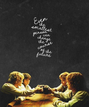 ... course of the future. Love this picture! :) #LOTR #Hobbits #Tolkien