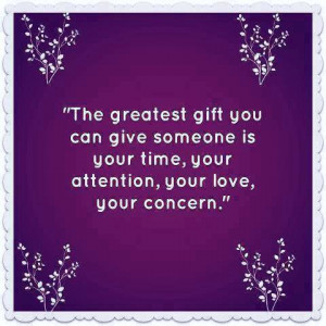 greatest gift give someone time life quotes sayings pictures
