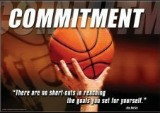 It takes commitment and desire to achieve our goals. Success requires ...