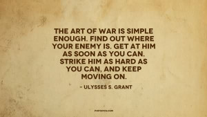 The Art Of War Is Simple Enough Find Out Where Your Enemy Is Get At ...