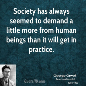 George Orwell Society Quotes