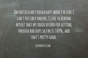 On particularly rough days. » I Love My LSI #inspirational #quote