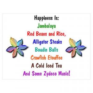 Cajun Sayings http://www.cafepress.com/+happiness_is_cajun_food_large ...