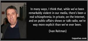 More Ivan Reitman Quotes