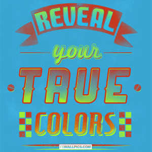 Reveal Your True Colors Picture