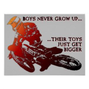 Funny Dirt Bike Quotes Bigger toys dirt bike