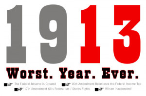 1913: Worst. Year. Ever. We continue to have endless wars, boom and ...
