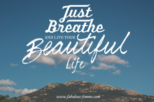 Just Live Your Life Quotes