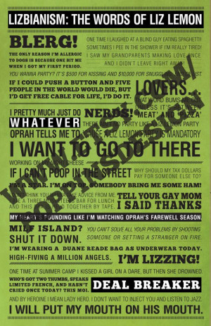 11x17 30 Rock LIZ LEMON Quotes Poster Lizbianism by PoppinsDesign, $19 ...
