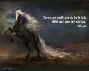 ... tags for this image include: horse, life, quotes and emile zola
