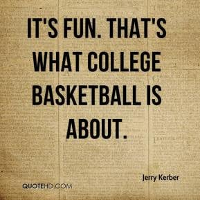 quotes about college basketball funny quotes about college basketball