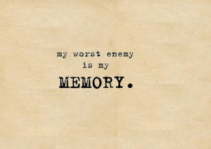 emo, enemy, memory, quotes, sad, words