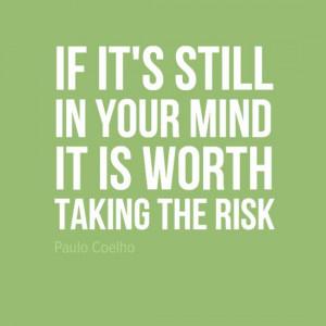 Paulo Coelho knows best #Quote