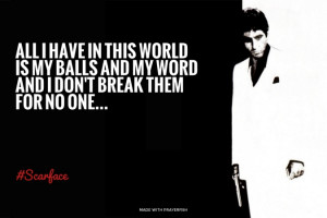 ... no one... #Scarface | #moviequotes, #alpacino, #playerwalls, #scarface