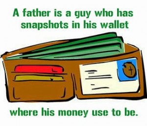 father s day 2014 funny quotes my father had a