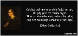 Careless their merits or their faults to scan, His pity gave ere ...