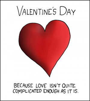 reminder of why Valentine's Day is for lovers.