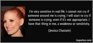 quote-i-m-very-sensitive-in-real-life-i-cannot-not-cry-if-someone ...