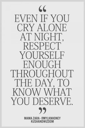 Know what you deserve :)