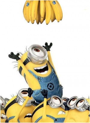 BA-NA-NA Crazed minions... Lol.