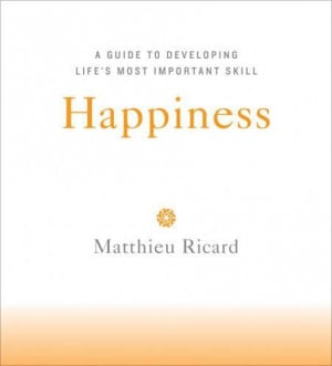 Matthieu Ricard: Happiness