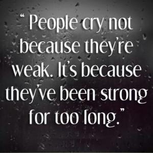 Strength in tears...