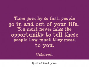 Time Flies By Too Fast Quotes ~ Its funny how time flies by... Quote ...
