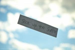 Soak up the sun. (by Ashlee Erickson )