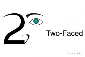 This is my logo for Two-Faced""