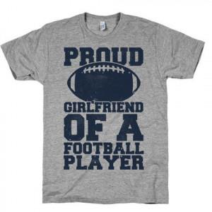 proud girlfriend of a football player