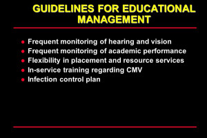 GUIDELINES FOR EDUCATIONAL MANAGEMENT Frequent monitoring of hearing ...