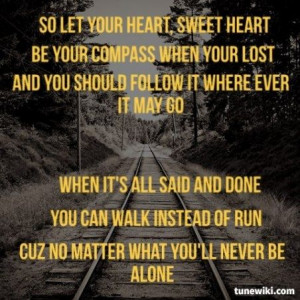 """Compass by Lady Antebellum….. """"Be yourcompass when you're* lost ..."""