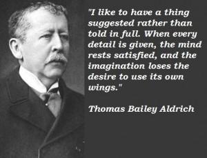 Thomas bailey aldrich quotes 3