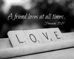 Friendship Quote Proverbs 17 Scripture Art Scrabble Love Print Friend ...