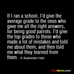 What Do You Think of This Buckminster Fuller Quote?