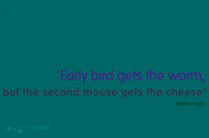 early bird#quotes# inspiring quotes