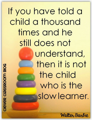 ... who is the slow learner by Walter Barbie: Quotes from Clever Classroom