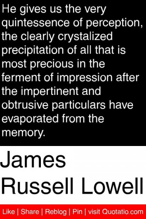 ... particulars have evaporated from the memory. #quotations #quotes