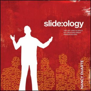 Nancy Duarte has written slide:ology: The Art and Science of Creating ...