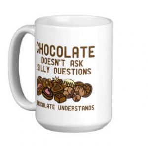 Funny Chocolate Sayings Mugs Travel And Coffee