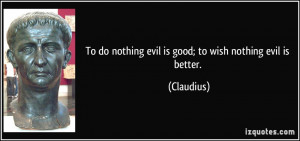 quote-to-do-nothing-evil-is-good-to-wish-nothing-evil-is-better ...