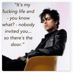 ... Quotes, Billy Joe Armstrong Quotes, Awesome Quotes, Billie Joe